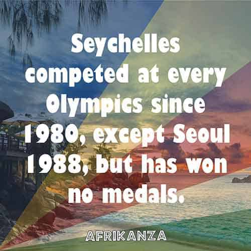Seychelles competed at every Olympics since 1980, except Seoul 1988, but has won no medals.