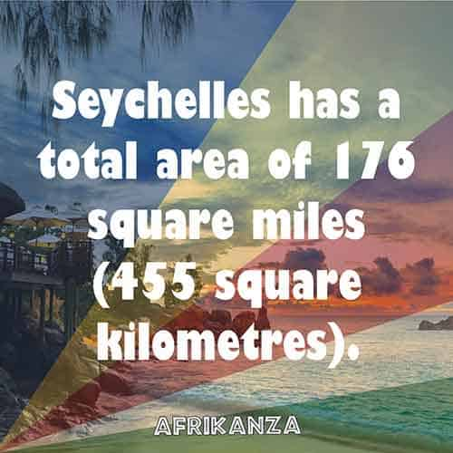 Seychelles has a total area of 176 square miles (455 square kilometres).