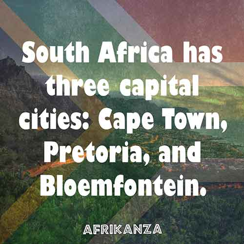 South Africa has three capital cities: Cape Town, Pretoria, and Bloemfontein.