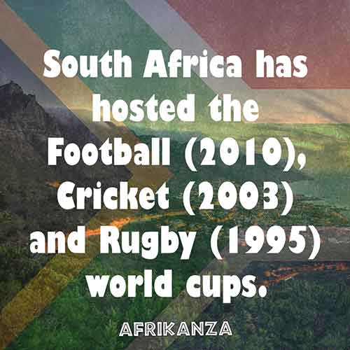 South Africa has hosted the Football (2010), Cricket (2003) and Rugby (1995) world cups.