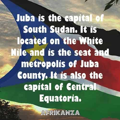 Juba is the capital of South Sudan. It is located on the White Nile and is the seat and metropolis of Juba County. It is also the capital of Central Equatorial.
