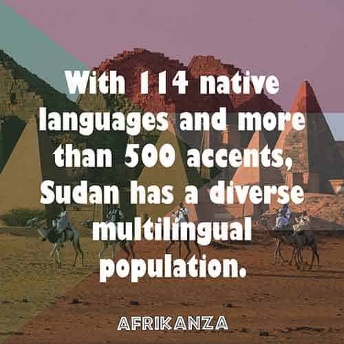 With 114 native languages and more than 500 accents, Sudan has a diverse multilingual population.