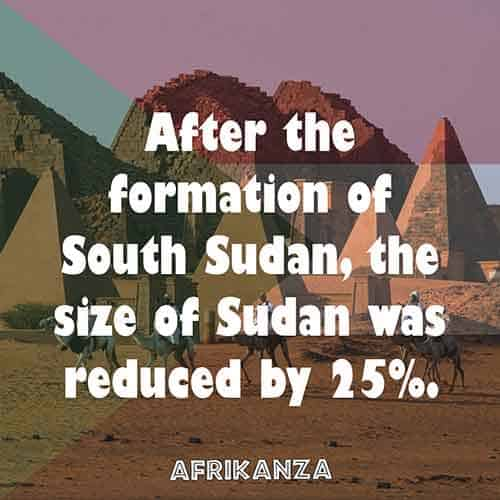 After the formation of South Sudan, the size of Sudan was reduced by 25%.