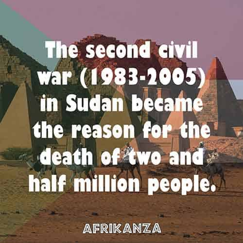 The second civil war (1983-2005) in Sudan became the reason for the death of two and half million people.