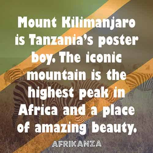 Mount Kilimanjaro is Tanzania's poster boy. The iconic mountain is the highest peak in Africa and a place of amazing beauty.