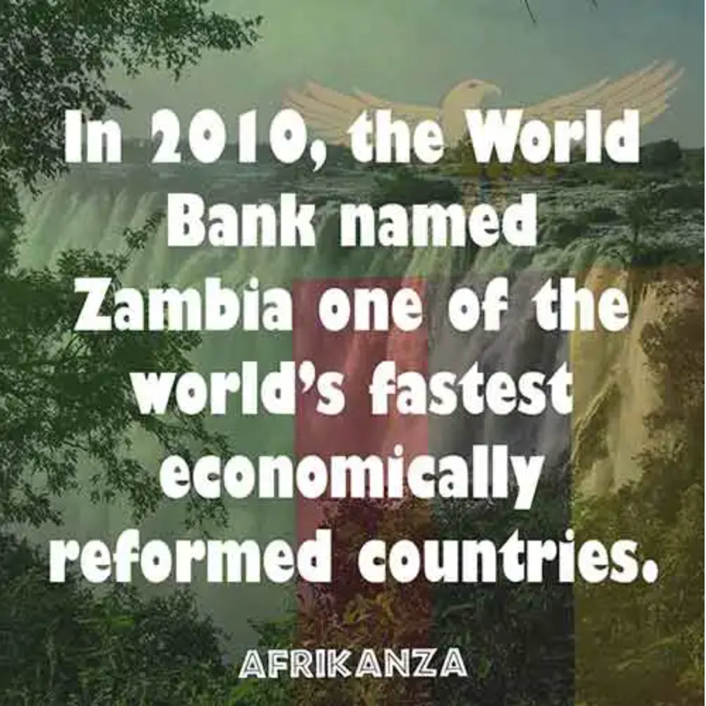 In 2010, the World Bank named Zambia one of the world's fastest economically reformed countries.