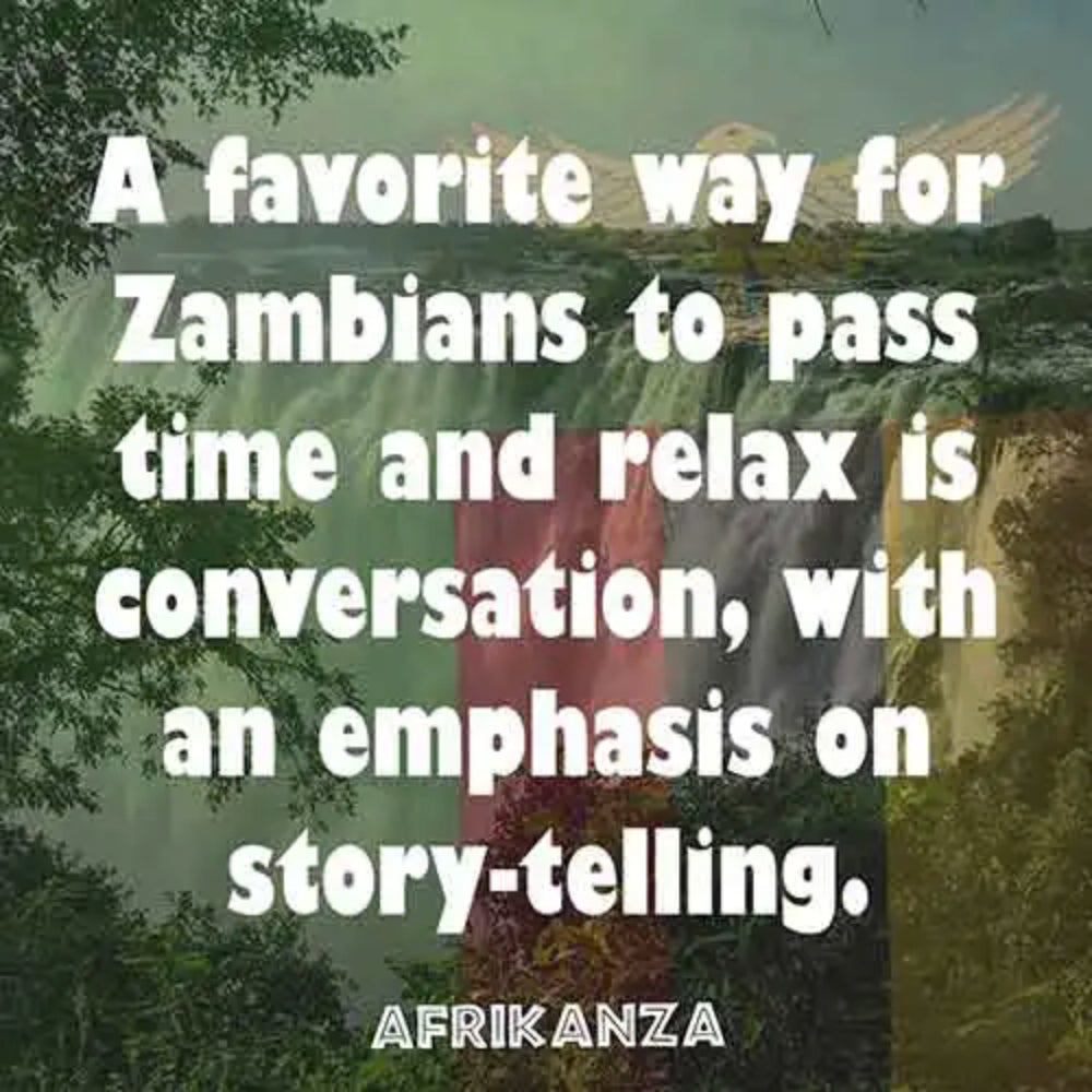 Zambians enjoy telling stories and convering in their spare time