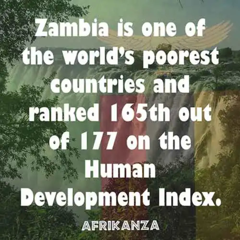 Zambia is one of the poorest countries in the world