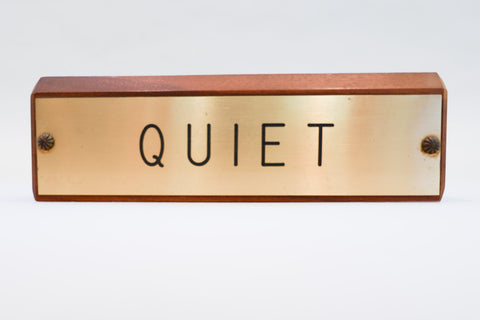 Brass & Wood 'QUIET' Desk Plate