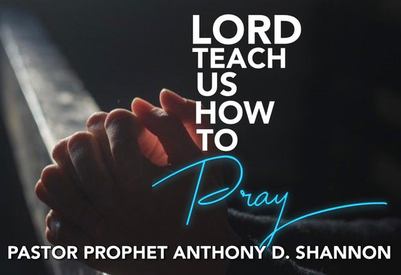 Lord Teach Us How To Pray (Individual)