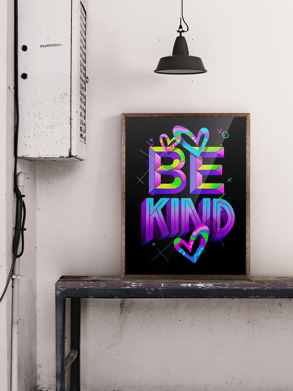 BE KIND LIMITED PRINT