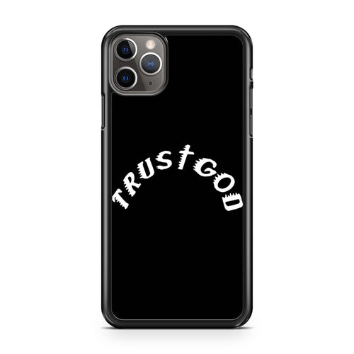coque custodia cover case fundas hoesjes iphone 11 pro max 5 6 6s 7 8 plus x xs xr se2020 pas cher p10694 Kanye West Trust God Iphone 11 Pro Max Case