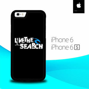 Live The Search O0712 hoesjes iPhone 6, iPhone 6S