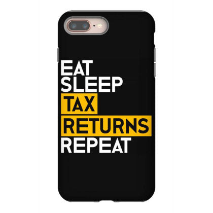 eat sleep tax returns repeat capitalism iphone 8 plus hoesjes