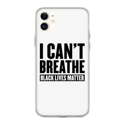 i can t breathe black lives matter cool for light iphone 11 hoesjes