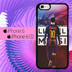 Barcelona Messi L0043 hoesjes iPhone 6, iPhone 6S
