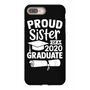 proud sister of a 2020 graduate iphone 8 plus hoesjes