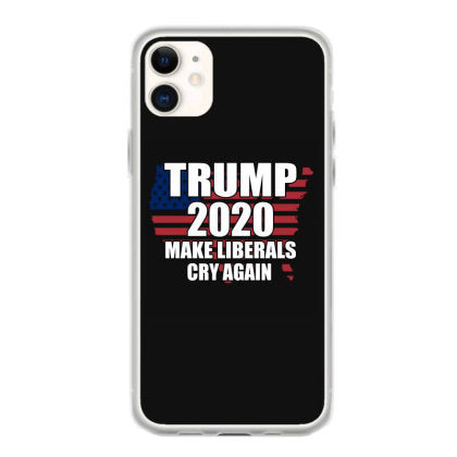 trump 2020 make liberals cry again iphone 11 hoesjes