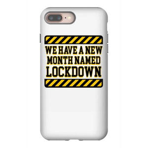 we have a new month named lockdown quarantine iphone 8 plus hoesjes