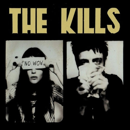 The Kills ‎– No Wow (Used)