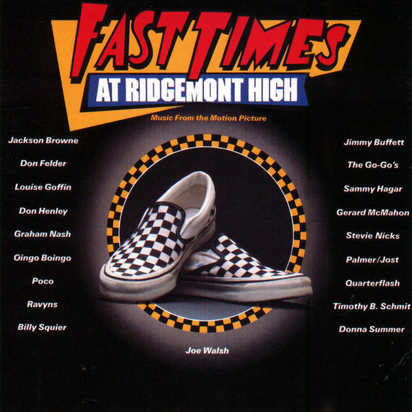 Various ‎– Fast Times At Ridgemont High • Music From The Motion Picture (Used)