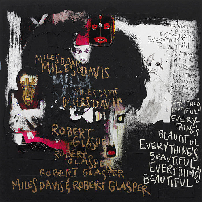 Miles Davis & Robert Glasper ‎– Everything's Beautiful