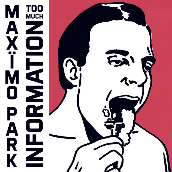 Maxïmo Park ‎– Too Much Information (Includes CD)