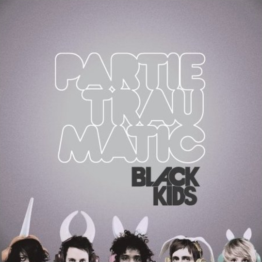 Black Kids ‎– Partie Traumatic (Die Cut Sleeve) (Used)