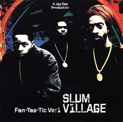 Slum Village ‎– Fan-Tas-Tic Vol. 1 (2LP)