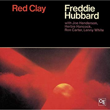 Freddie Hubbard ‎– Red Clay (Used)