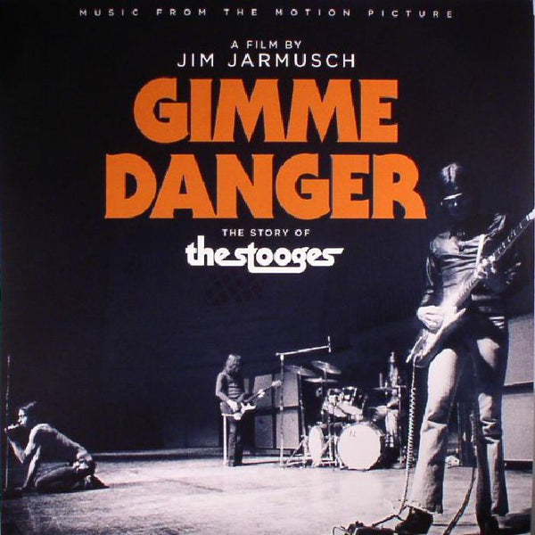The Stooges ‎– Gimme Danger (Music From The Motion Picture)