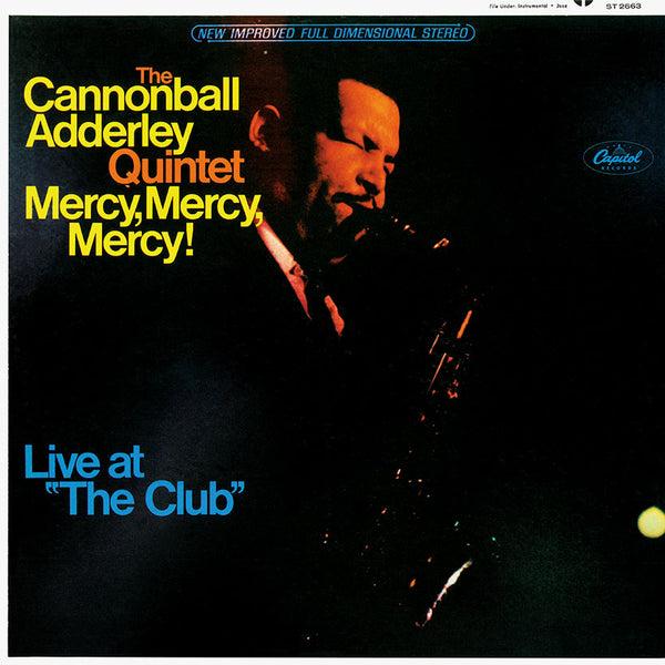 "The Cannonball Adderley Quintet ‎– Mercy, Mercy, Mercy! - Live At ""The Club"" (Used)"