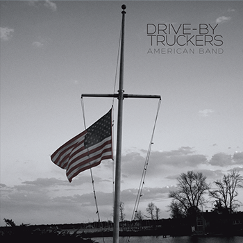 "Drive-By Truckers ‎– American Band (Coloured Vinyl) (LP +7"") (Used)"