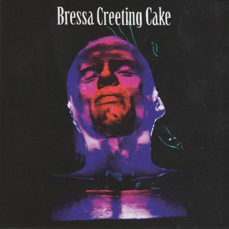 Bressa Creeting Cake (2LP)