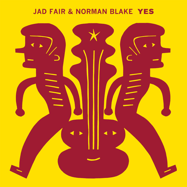 Jad Fair & Norman Blake - Yes