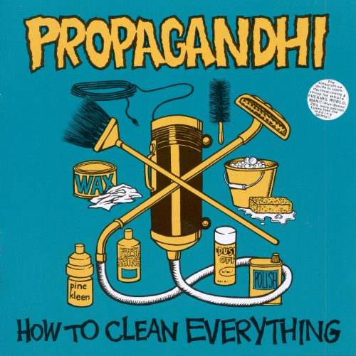 Propagandhi ‎– How To Clean Everything