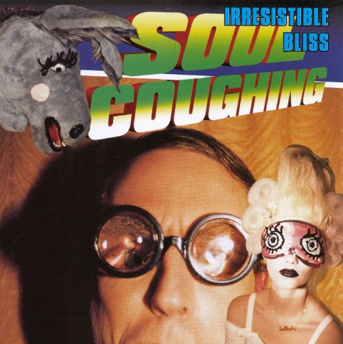 Soul Coughing ‎– Irresistible Bliss