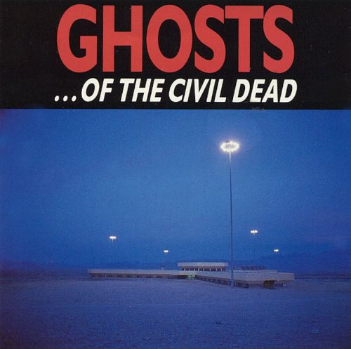 Ghosts ... Of The Civil Dead (Soundtrack) (Used)