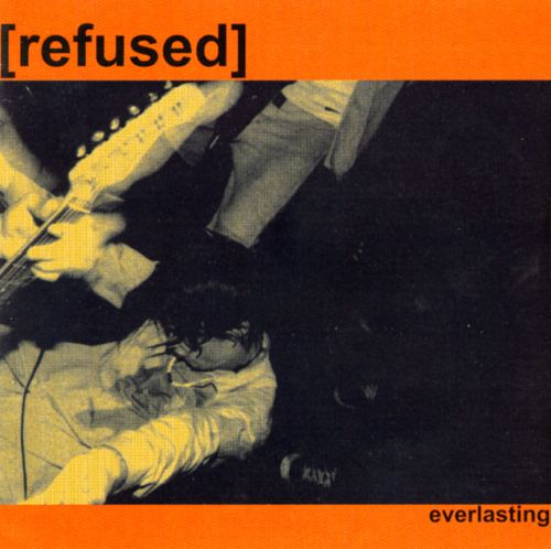 Refused ‎– Everlasting (Limited to 5000 copies)