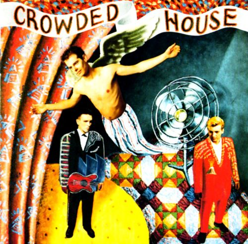 Crowded House ‎– Crowded House