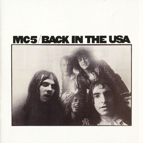 MC5 ‎– Back In The USA