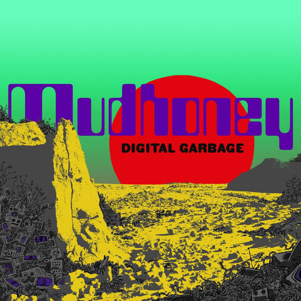 Mudhoney ‎– Digital Garbage (Loser Edition Sea Foam Green)