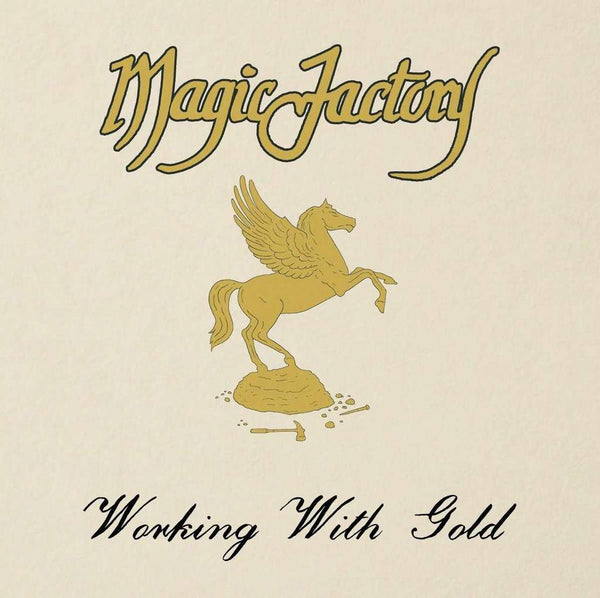 Magic Factory ‎– Working With Gold