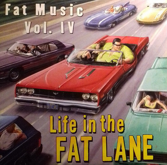 Various ‎– Fat Music Vol. IV: Life In The Fat Lane (Used)