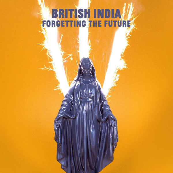 British India ‎– Forgetting The Future