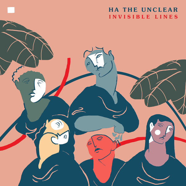 Ha The Unclear ‎– Invisible Lines