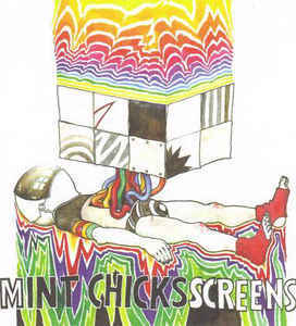 The Mint Chicks ‎– Screens