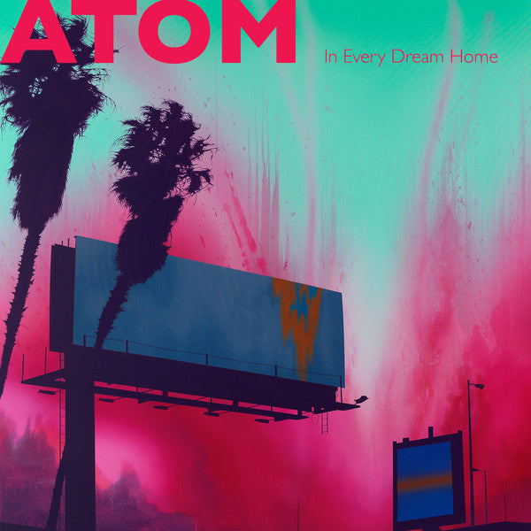 Atom ‎– In Every Dream Home (Orchid Vinyl)