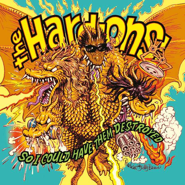 The Hard-Ons! ‎– So I Could Have Them Destroyed