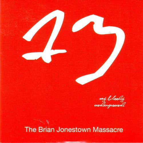 The Brian Jonestown Massacre ‎– My Bloody Underground